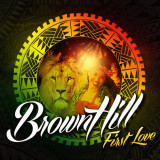 BrownHill-First-Love
