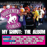 Horsemen-Family-My-Shout